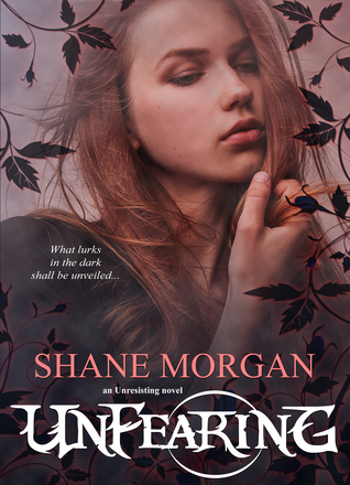 Unfearing (The Unresisting Trilogy #2)