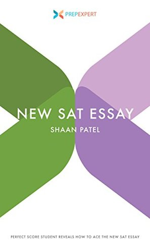 sat essay prep book Writing workbook for the sat essay and so on in short, my book is a complete guide to the sat writing test the more time you have until the sat.