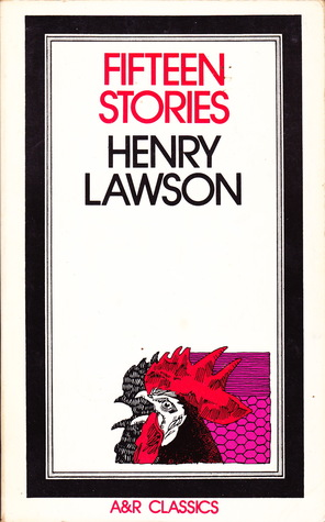 Fifteen Stories by Henry Lawson