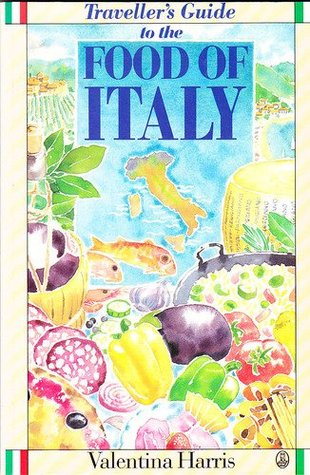 Traveller's Guide to the Food of Italy