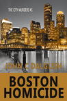 Boston Homicide (The City Murders #1)