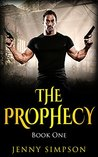 The Prophecy: Book One