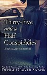 Thirty-Five and a Half Conspiracies (Rose Gardner Mystery, #8)