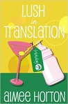 Lush in Translation, a short story (The Survival Series, #3)