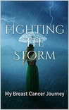 Fighting The Storm by Marcia Burns