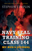 Navy Seal Training Class 144 by Stephen Templin