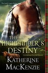 The Highlander's Destiny (The Laird's Legacy #2)