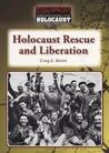 Holocaust Rescue and Liberation
