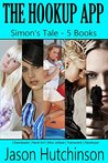 Simon's Tale: The Hookup App Complete Series One