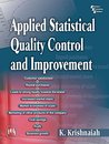 APPLIED STATISTICAL QUALITY CONTROL AND IMPROVEMENT