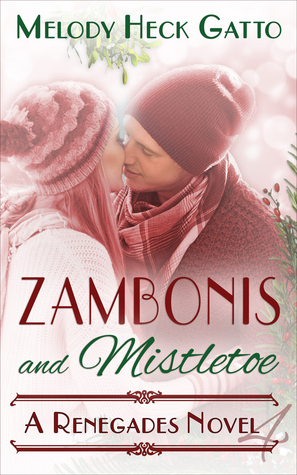 Zambonis and Mistletoe (Renegades, #4)