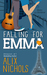 Falling for Emma (La Bohème, #3)