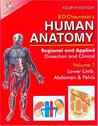 Human Anatomy: Regional & Applied (Dissection & Clinical) 4e (In 3 Vols.) Vol. 2: Lower Limb, Abdomen & Pelvis With Cd