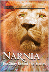 Narnia: The Story Behind The Stories