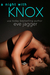 A Night with Knox (Sexy Bastard, #2.5)