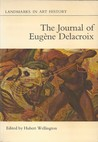 The Journal of Eugene Delacroix: A Selection