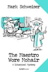The Maestro Wore Mohair (The Liturgical Mysteries Book 13)