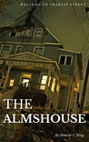 The Almshouse by Blanche C. King