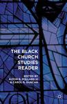 The Black Church Studies Reader