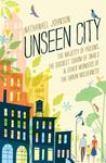 Unseen City: The ...