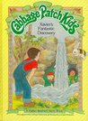 Xavier's Fantastic Discovery (Cabbage Patch Kids)