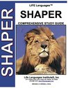 Shaper LIFE Language Study Guide (LIFE LanguagesTM Study Guides Book 5)