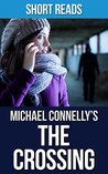 The Crossing: by Michael Connelly | Summary, Takeaways, Analysis, & Review
