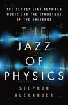 The Jazz of Physi...