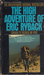 The High Adventure of Eric Ryback by Eric Ryback