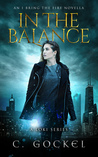 In the Balance (I Bring the Fire, #3.5)