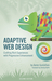 Adaptive Web Design: Crafti...