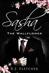 Sasha: The Wallflower (The Wallflower Series, #1)