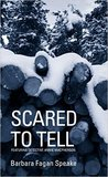 Scared To Tell: Featuring Detective Annie Macpherson