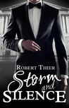 Storm and Silence by Robert Thier