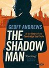 The Shadow Man by Geoff Andrews