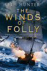 The Winds of Folly (Nathan Peake, #4)
