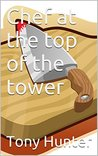Chef at the top of the tower