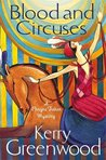 Blood and Circuses (Phryne Fisher Mystery #6)