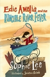 Edie Amelia and the Runcible River Fever