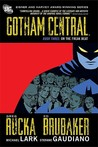 Gotham Central Book Three: On the Freak Beat