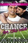 Chance for the Win (Love and Gridiron Book 1)