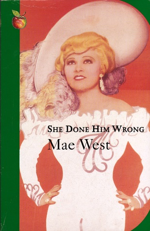 She Done Him Wrong (Virago Modern Classics)