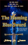 The Flaming Blue ...