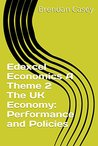 Edexcel Economics A Theme 2 The UK economy: performance and policies