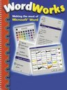 Word Works: Making the Most of Microsoft Word