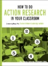 How to do Action Research in your Classroom: Lessons from the Teachers Network Leadership Institute