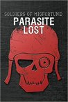 Soldiers of Misfortune: Parasite Lost