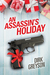 An Assassin's Holiday (2015 Advent Calendar - Sleigh Ride)