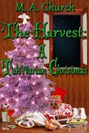 The Harvest: A Tah'Narian Christmas