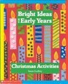 Christmas Activities (Bright Ideas for Early Years)